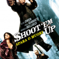 Shoot'em up – Spara o muori!