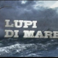 Lupi di Mare – Wicked Tuna