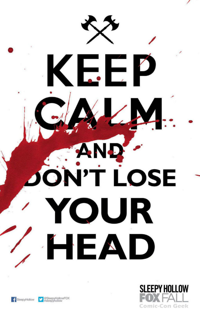 tumblr_static_sleepy-hollow-poster-fox-keep-calm-and-dont-lose-your-head